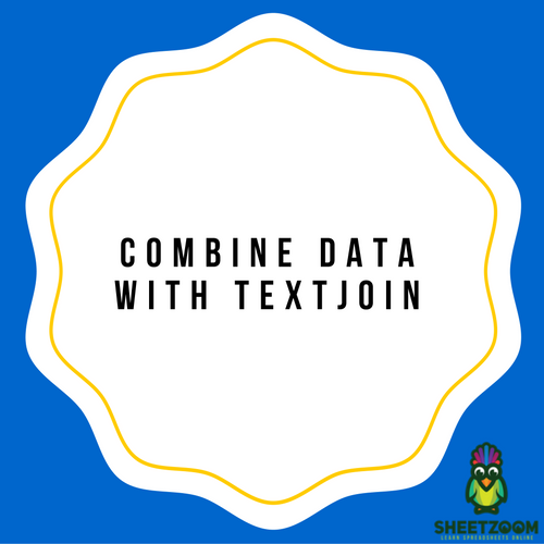 Combine Data With TEXTJOIN