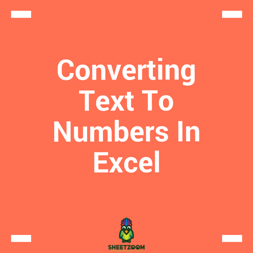 Converting Text To Numbers In Excel