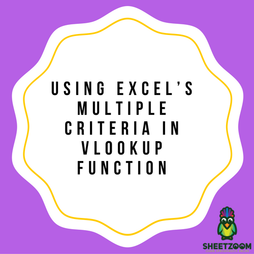 Using Excel's Multiple Criteria In VLOOKUP Function