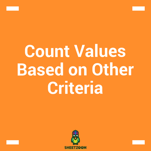 Count Values Based on Other Criteria