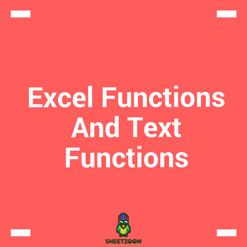 Excel Functions And Text Functions