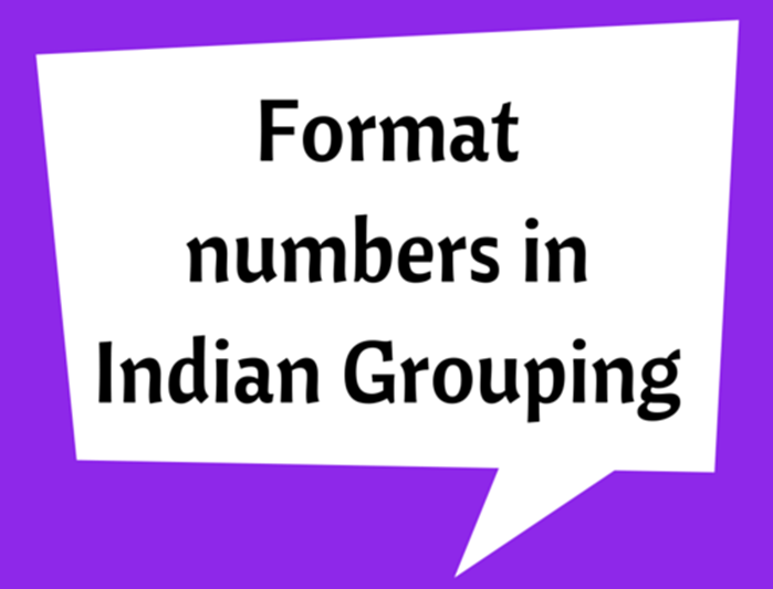 Format numbers in Indian Grouping