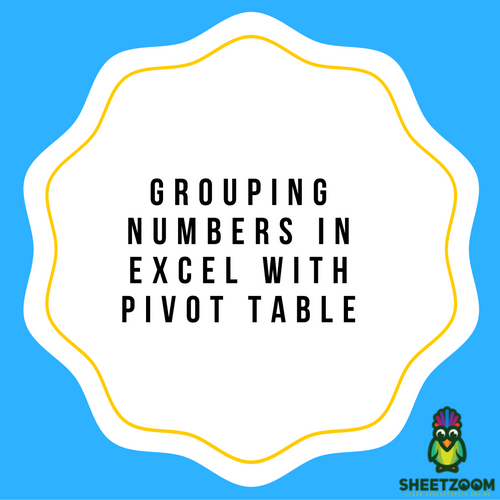 Grouping Numbers In Excel With Pivot Table