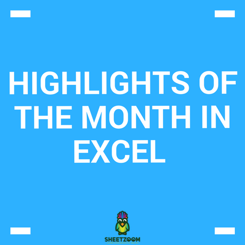 Highlights Of The Month In Excel