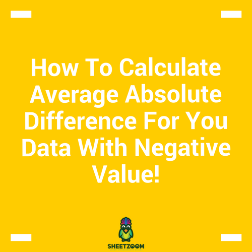 How To Calculate Average Absolute Difference For You Data With Negative Value!