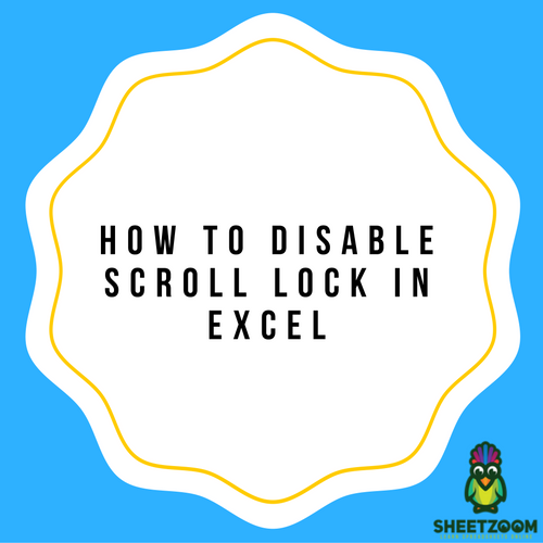How To Disable Scroll Lock In Excel