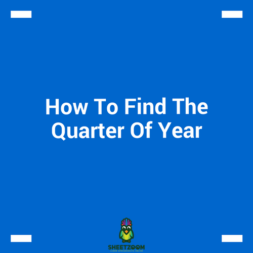 How To Find The Quarter Of Year