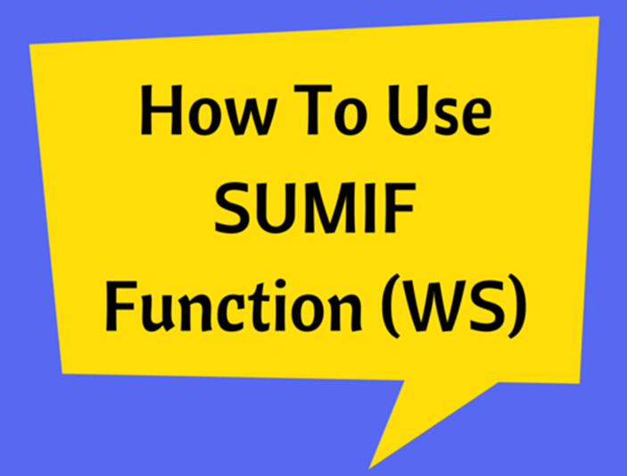 How To Use SUMIF Function