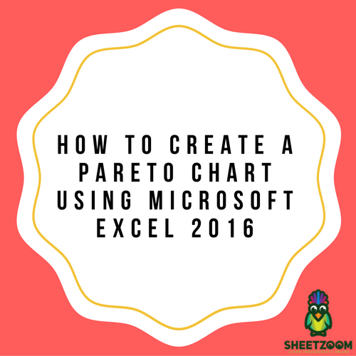 How To Create A Pareto Chart Using Microsoft Excel 2016 Sheetzoom