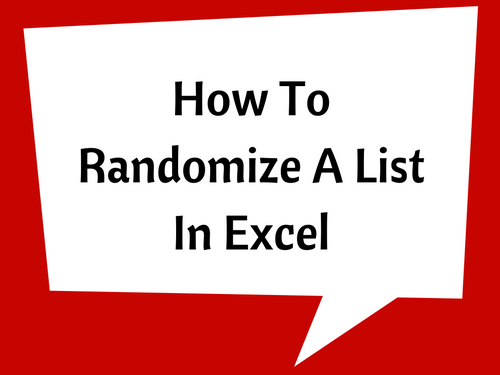How To Randomize A List In Excel