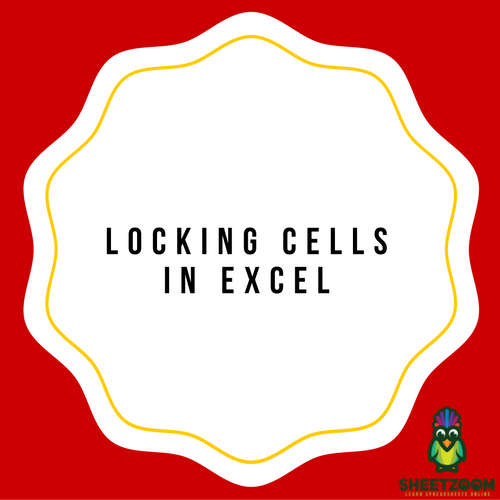 Locking Cells In Excel