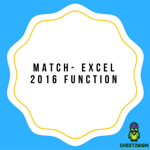 MATCH- Excel 2016 Function