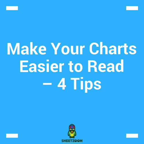Make Your Charts Easier to Read – 4 Tips