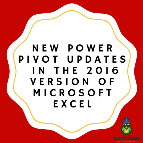New Power Pivot updates in the 2016 version of Microsoft Excel