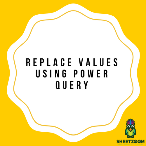 Replace Values Using Power Query