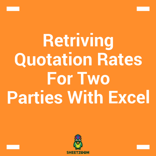 Retriving Quotation Rates For Two Parties With Excel