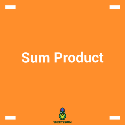 SUMPRODUCT Function In Excel - Sheetzoom Free Excel Training