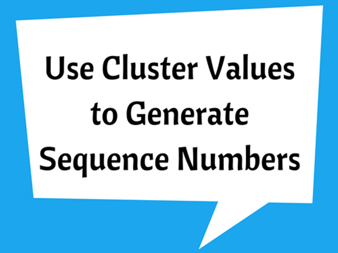 Use Cluster Values to Generate Sequence Numbers