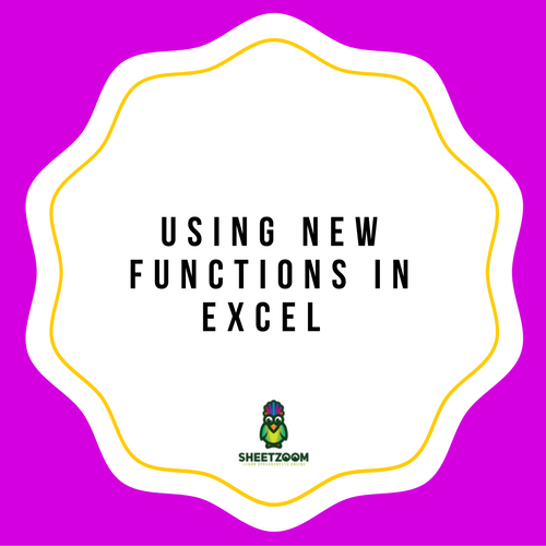 Using New Functions In Excel